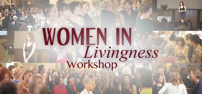 Women in Livingness Workshops